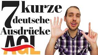 Sprich wie ein Muttersprachler: 7 kurze deutsche Ausdrücke (2 Wörter)   Umgangssprache