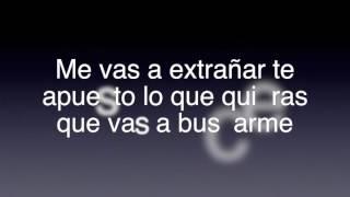 Me vas a Extrañar (Letra) Banda Sinaloense MS De Sergio Lizarraga