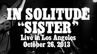 "In Solitude ""Sister"" (LIVE)"