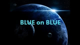 James Blunt - Blue on Blue Lyrics