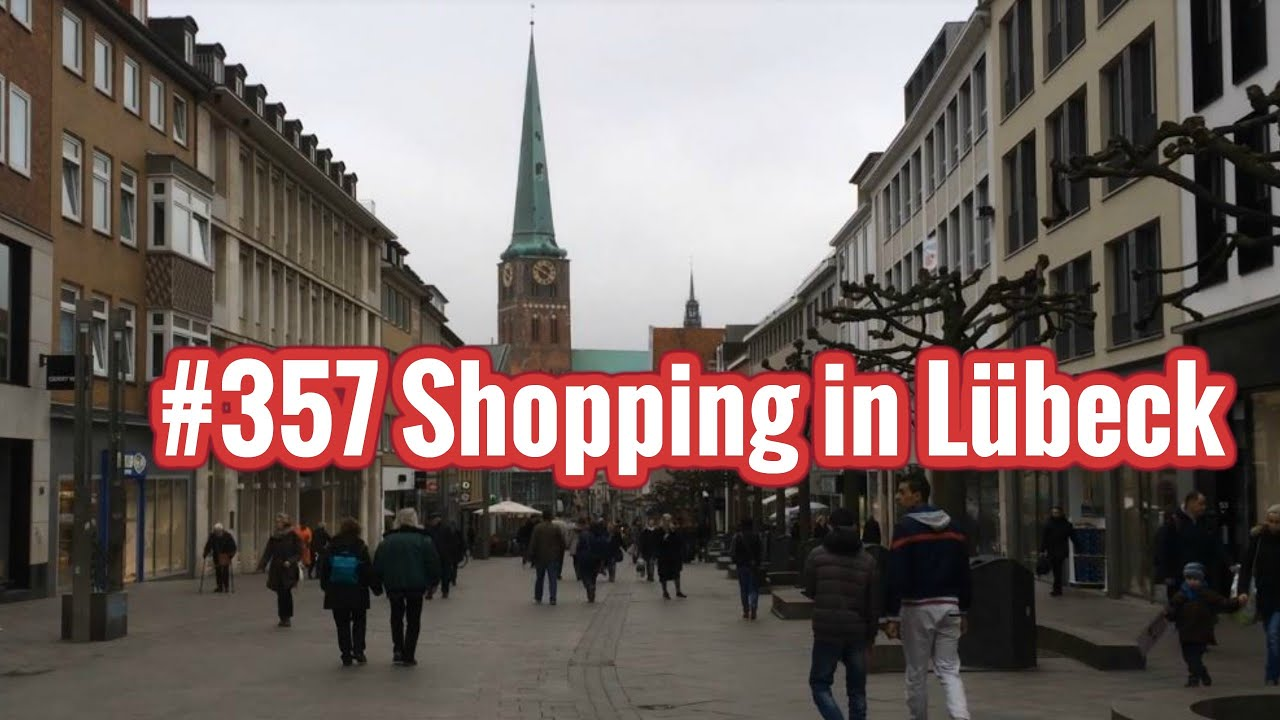 Lübeck Shopping 357 Shopping In Lübeck Germany Youtube