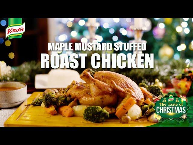 Taste of Christmas - Maple Mustard Stuffed Roast Chicken