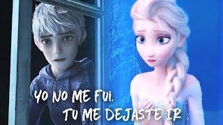 Jack & Elsa | Yo No Me Fui, Tú Me Dejaste Ir