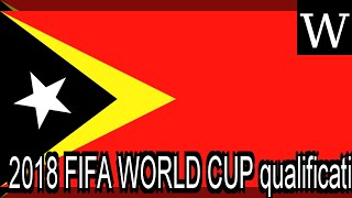 2018 FIFA WORLD CUP qualification (AFC) - WikiVidi Documentary