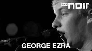 George Ezra - Blame It On Me (live bei TV Noir)