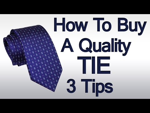 3 Tie Buying Tips | How To Buy A Quality Necktie | Details To Look For When Purchasing A Necktie