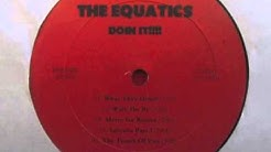 The Equatics - Where Is Love