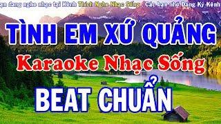 Tình Em Xứ Quảng - Karaoke Nhạc Sống - Beat Chuẩn Dễ Hát