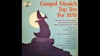 Various Gospel Music's Top Ten For 1970 - gospel music 1970s