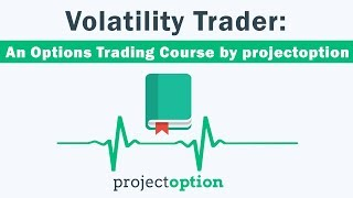Gambar cover Learn Volatility Trading Strategies [Trading Course by projectoption]