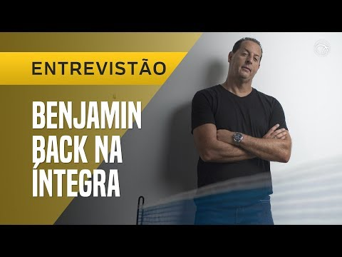 BENJAMIN BACK: TRETA COM NETO E BRIGAS NA FOX  ENTREVISTÃO