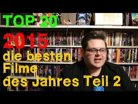 TOP 20 BESTE FILME DES JAHRES 2015 Teil 2 (Plätze 1-10) Christian Koch
