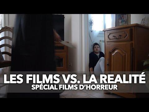 LES FILMS D'HORREUR VS LA REALITE.