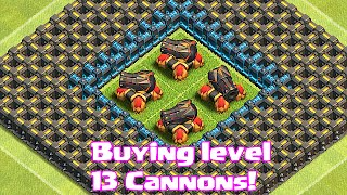 """Clash Of Clans New Update"" BUYING LEVEL 13 CANNONS (Clan Badge overview)"