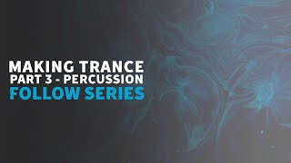 Trance Percussion | part 3 |Trance Tutorials