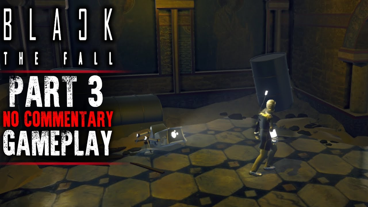 7d647eee8285 Black The Fall Gameplay - part 3 - Walkthrough (No Commentary) - YouTube