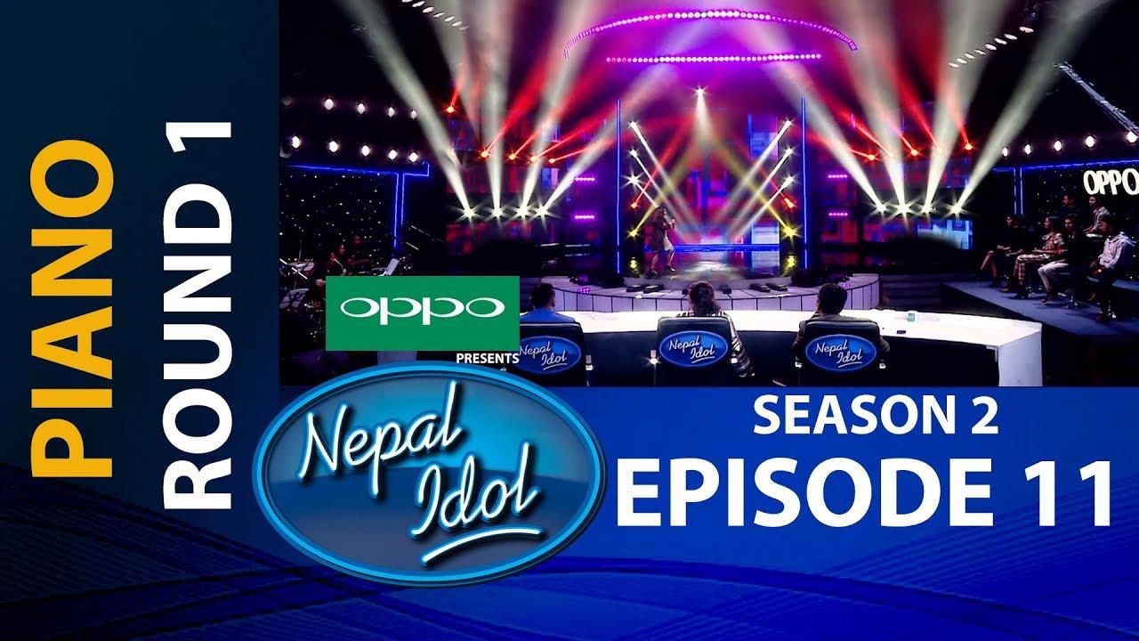 NEPAL IDOL II SEASON 2 II PIANO ROUND 1 II  EPISODE 11 II AP1HD
