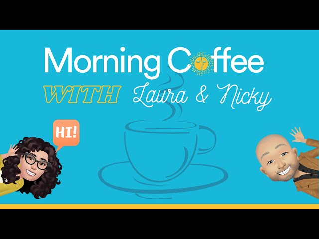 2nd Morning coffee with Laura and Nicky