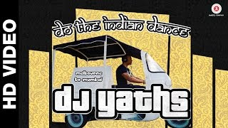 Do The Indian Dance | Dj Yaths | (Guest Appearence - Sunny Leone)