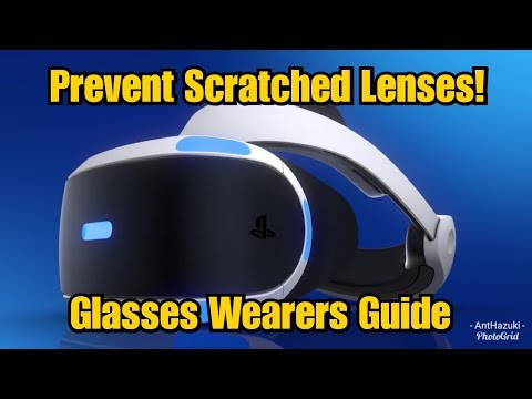 Playstation VR (PSVR) | How To Prevent Scratched Lenses If You Wear Glasses!