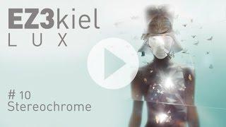 EZ3kiel - LUX #10 Stereochrome