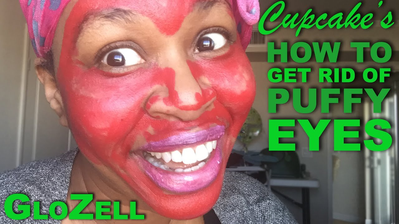 Cupcake's How To Get Rid Of Puffy Eyes Tutorial – GloZell