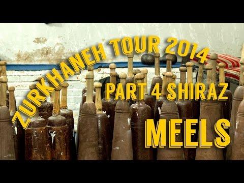 Indian Clubs   ZURKHANEH in SHIRAZ   Part 4   Meels