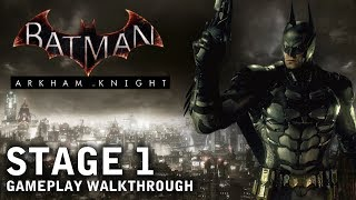 Batman - Arkham Knight - Stage 1: Prepped For War (PS4)