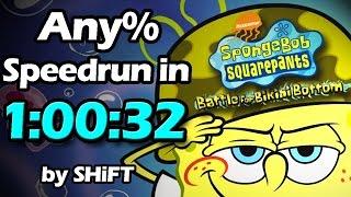 (World Record) SpongeBob SquarePants: Battle for Bikini Bottom Any% Speedrun in 1:00:32