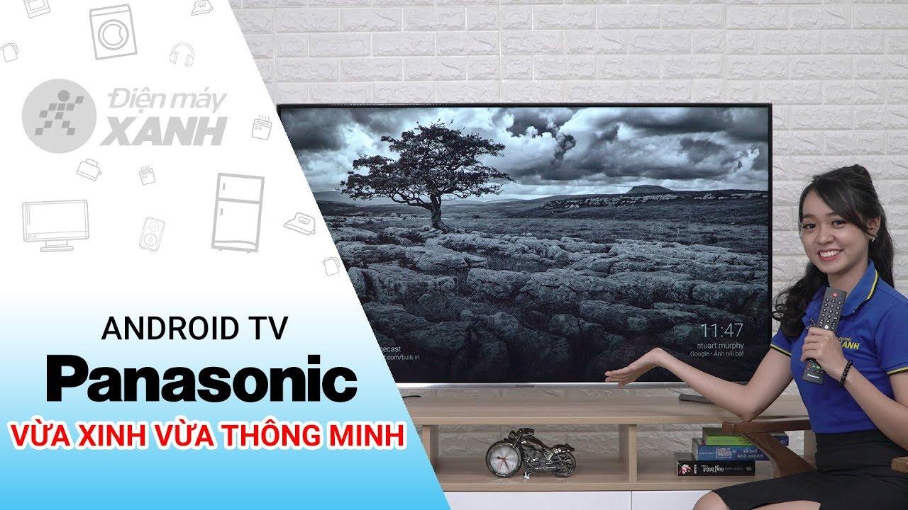Dòng Android Tivi Panasonic 4K FX650V (49 inch, 55 inch)