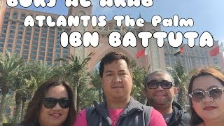 Burj Al Arab, Atlantis The Palm Jumeirah & Ibn Battuta (19-FEB-2106) Judden ►