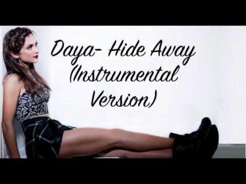 Daya- Hide Away (Instrumental/Karaoke Version)