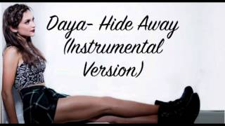 Daya- Hide Away (Instrumental/Karaoke Version)