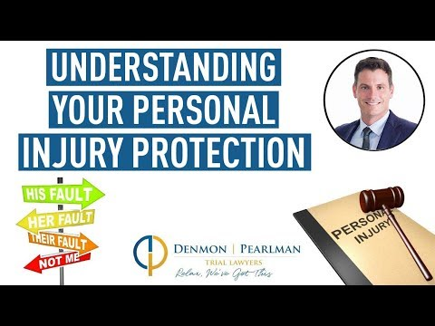 Understanding Your Personal Injury Protection