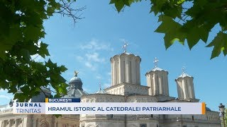 Hramul istoric al Catedralei Patriarhale thumbnail
