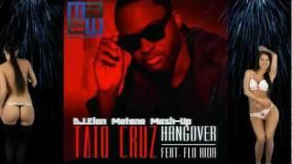 Taio Cruz feat. Flo Rida - Hangover (DJ.Elon Matana Mash-Up) *HD 1080p* Mp3