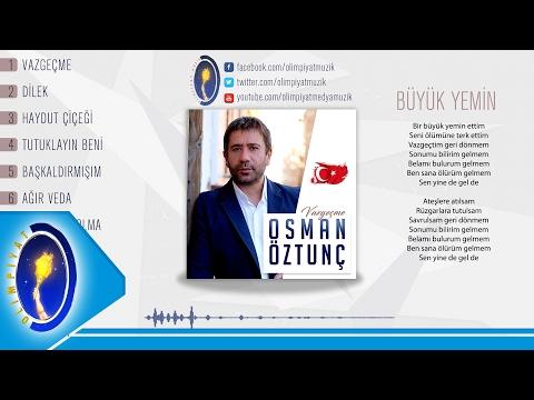 Osman Öztunç & Büyük Yemin 2017
