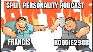 Parody: Split Personality Podcast - Boogie Vs Francis