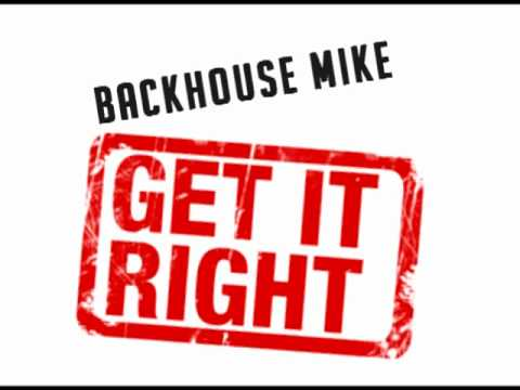 Get It Right - BackHouse Mike [My Edit]