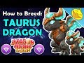 How to Breed the TAURUS DRAGON! 3 BEST Breeding Combinations! - Dragon Mania Legends