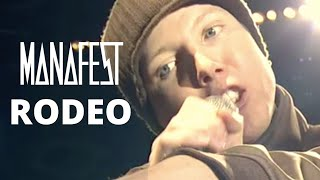 Watch Manafest Rodeo video