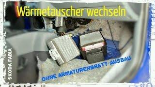 Wärmetauscher der Heizung wechseln - ohne Armaturenbrett-Ausbau (Skoda Fabia / VW Polo)