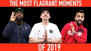 The Most Flagrant Moments of 2019  | Full Episode | Flagrant 2