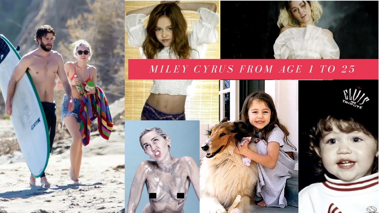 miley cyrus from age 1 to age 25 youtube