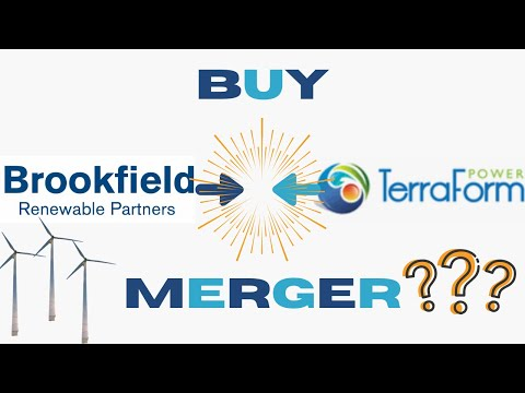 Brookfield Renewable Energy Partners Bull: Why The Terraform Power Merger Makes BEP And BEPC A Buy