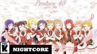 [Nightcore] Produce 48 - Pick Me
