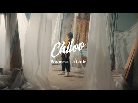Youtube: Chiloo – Promesses à tenir (Clip Officiel)