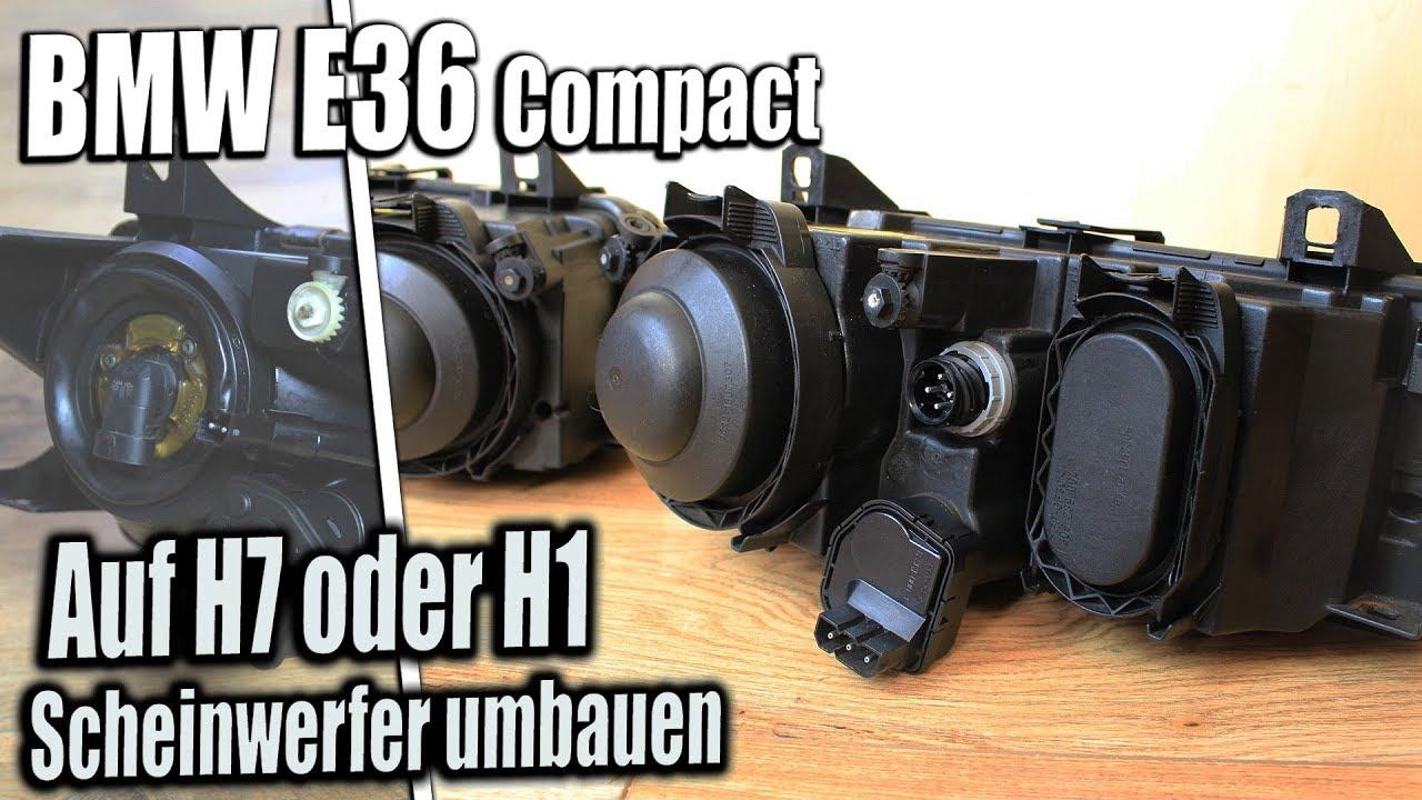 bmw e36 compact auf h7 oder h1 scheinwerfer umbauen youtube. Black Bedroom Furniture Sets. Home Design Ideas