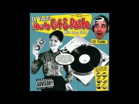 DJ Yoda's How To Cut & Paste Vol.1