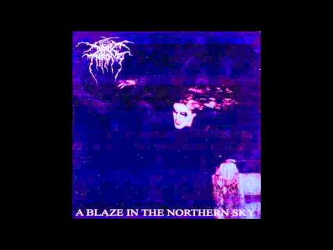 Darkthrone - A Blaze In The Northern Sky (Fan Remastered)